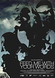 Nahrani me z besedami (2012)